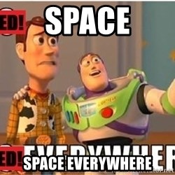 Toy Story Everywhere - Space space everywhere