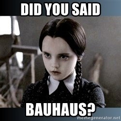Vandinha Depressao - Did you said bauhaus?