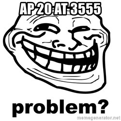 Trollface Problem - AP 20 AT 3555