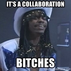 Rick James It's A celebration - It's a collaboration BITCHES