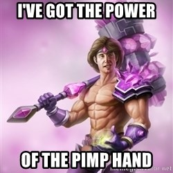 Outrageous, Sexy Taric - I've got the power of the pimp hand