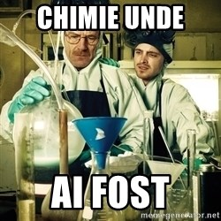 breaking bad - cHIMIE UNDE  AI FOST