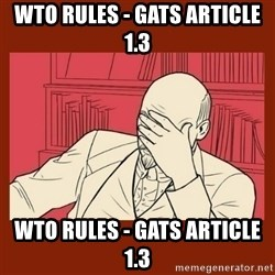 Lenin Disapproves - WTO rules - Gats article 1.3 WTO rules - Gats article 1.3