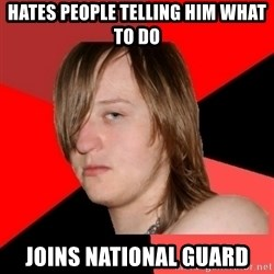 Bad Attitude Teen - Hates people telling him what to do Joins National Guard