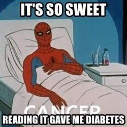 Cancer Spiderman - it's so sweet reading it gave me diabetes