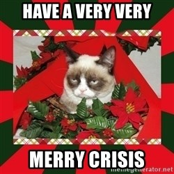 GRUMPY CAT ON CHRISTMAS - Have a very very merry crisis
