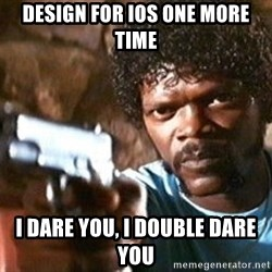 Pulp Fiction - Design for IOS ONE MORE TIME i dare you, i double dare you