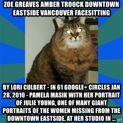 AMBER DTES VANCOUVER - ZOE GREAVES AMBER TROOCK downtown eastside vancouver facesitting by Lori Culbert - in 61 Google+ circles Jan 28, 2010 - Pamela Masik with her portrait of Julie Young, one of many giant portraits of the women missing from the Downtown Eastside, at her studio in ...