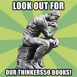 Overly-Literal Thinker - look out for our Thinkers50 books!