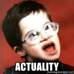 retarded kid with glasses -  actuality