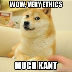so doge - wOW, VERY ETHICS mUCH kANT
