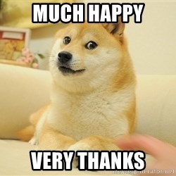 so doge - much happy very thanks