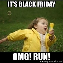 Running girl - IT's black friday omg! RUN!