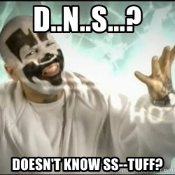 Icpmagnets - D..N..S...? Doesn't know ss--tuff?