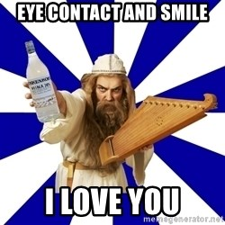 FinnishProblems - eye contact and smile i love you