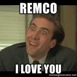 Nick Cage - Remco i love you