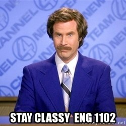 Ron Burgandy11 -  Stay Classy  eng 1102