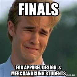 Crying Dawson - Finals  For apparel design  & merchandising students