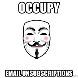 Anon - occupy email unsubscriptions