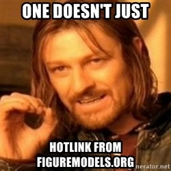 ODN - One Doesn't just hotlink from figuremodels.org