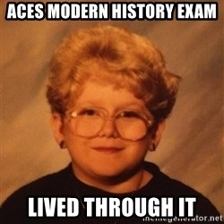 60 Year-Old Girl - Aces modern history exam lived through it