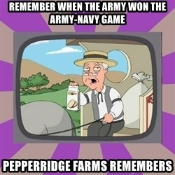 Pepperidge Farm Remembers FG - Remember when the Army won the Army-Navy Game Pepperridge farms remembers