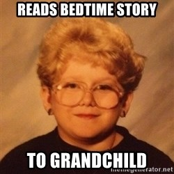 60 year old - reads bedtime story to grandchild