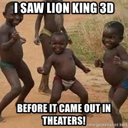 african children dancing - I saw lion king 3d before it came out in theaters!