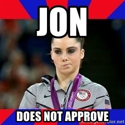 Mckayla Maroney Does Not Approve - Jon Does not approve