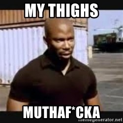 James Doakes surprise - my thighs muthaf*cka