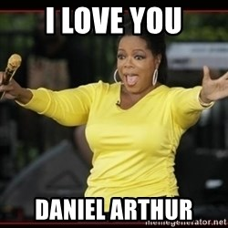 Overly-Excited Oprah!!!  - i love you daniel arthur