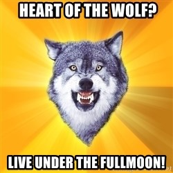 Courage Wolf -  Heart of the Wolf? live Under the Fullmoon!