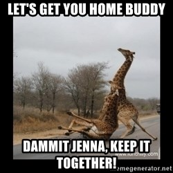 Trust Fall Giraffes - let's get you home buddy dammit jenna, keep it together!
