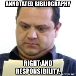 dubious history teacher - ANNOTATED BIBLIOGRAPHY right and responsibility.