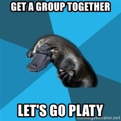 Podfic Platypus - get a group together Let's go platy