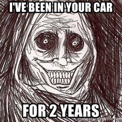 Boogeyman - i've been in your car for 2 years