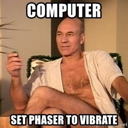 Sexual Picard - Computer Set phaser to vibrate