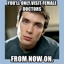 Overly Jealous Boyfriend - You'll only visit female doctors from now on.
