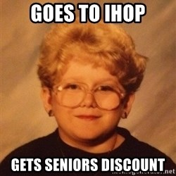 60 year old - Goes TO IHOP GETS Seniors Discount