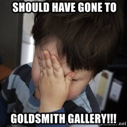 Confession Kid -  should have gone to Goldsmith Gallery!!!