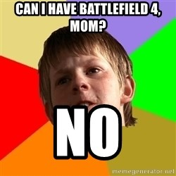 Angry School Boy - can i have battlefield 4, mom? no