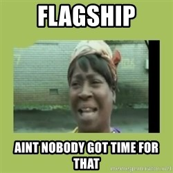 Sugar Brown - Flagship aint nobody got time for that