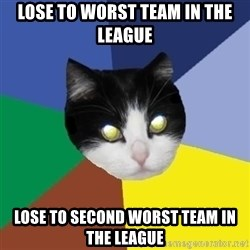 Winnipeg Cat - Lose to worst team in the league Lose to Second worst team in the league