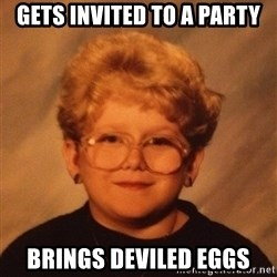 60 Year-Old Girl - gets invited to a party brings deviled eggs