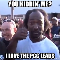 charles ramsey 3 - you kiddin' me? i love the pcc leads