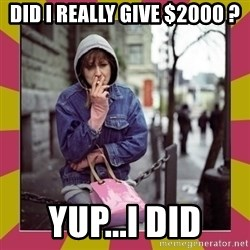 ZOE GREAVES DOWNTOWN EASTSIDE VANCOUVER - did i really give $2000 ? yup...i did