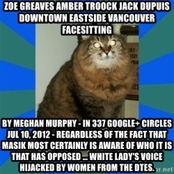 AMBER DTES VANCOUVER - ZOE GREAVES AMBER TROOCK jack dupuis downtown eastside vancouver facesitting by Meghan Murphy - in 337 Google+ circles Jul 10, 2012 - Regardless of the fact that Masik most certainly is aware of who it is that has opposed ... White lady's voice hijacked by women from the DTES.
