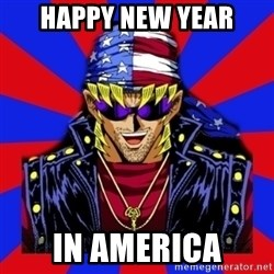 bandit keith - Happy NEW YEAR IN AMERICA