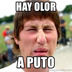 Disgusted Nigel - hay olor a puto