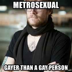 hipster Barista - Metrosexual gAYER than a gay person